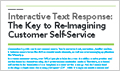 Interactive Text Response:The Key to Re-Imagining Customer Service