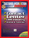 Customer Interaction Solutions Magazine January 2007