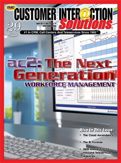 Customer Interaction Solutions Magazine April 2011