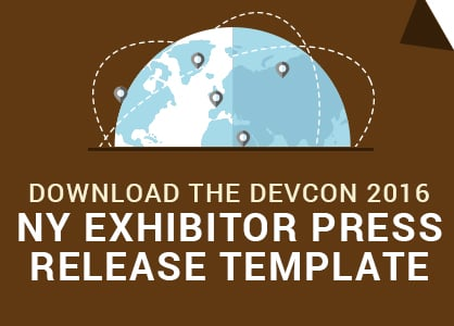 Download the DevCon NY Exhibitor Press Release Template