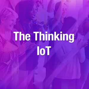 The Thinking IoT