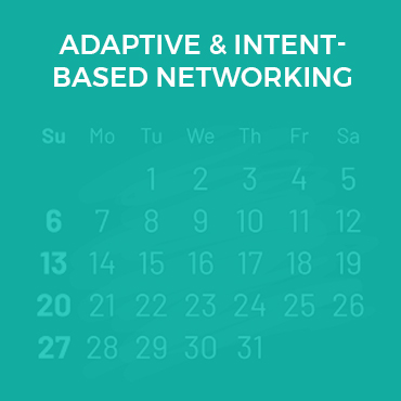 Adaptive & Intent-Based Networking