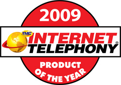 Internet Telephony 2009 Product of the Year Award