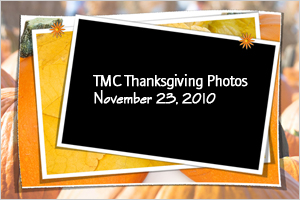 TMC 2010 Thanksgiving Party