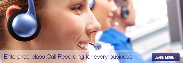 Call Recording - Enterprise-class Call 