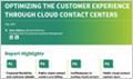 Optimizing the Customer Experience through Cloud Contact Centers