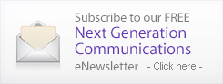 Subscribe to our Free Next Generation Communications eNewsletter