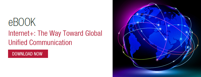 eBook: Internet+: The Way Toward Global Unified Communication
