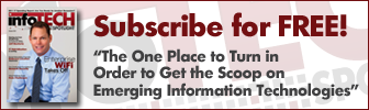 Subscribe to infoTECH Spotlight for Free
