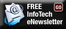 Subscribe to the InfoTech eNewsletter